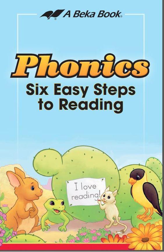 Phonics -  Six Easy Steps to Reading /  A Beka Book reading program grades K4-2.