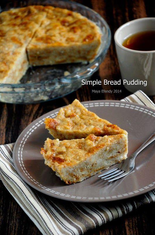 Simple Bread Pudding Setelah Beberapa Hari Terkulai Lemas Di
