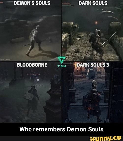 Demdn S Souls Dark Souls Who Remembers Demon Souls Who Remembers Demon Souls Ifunny Demon Souls Dark Souls Dark Souls 3