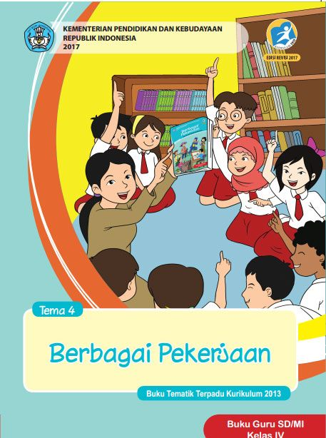 Buku Guru Tema 4 Berbagi Pekerjaan Kelas 4 Kurikulum 2013 Revisi 2017 Buku Kurikulum Guru