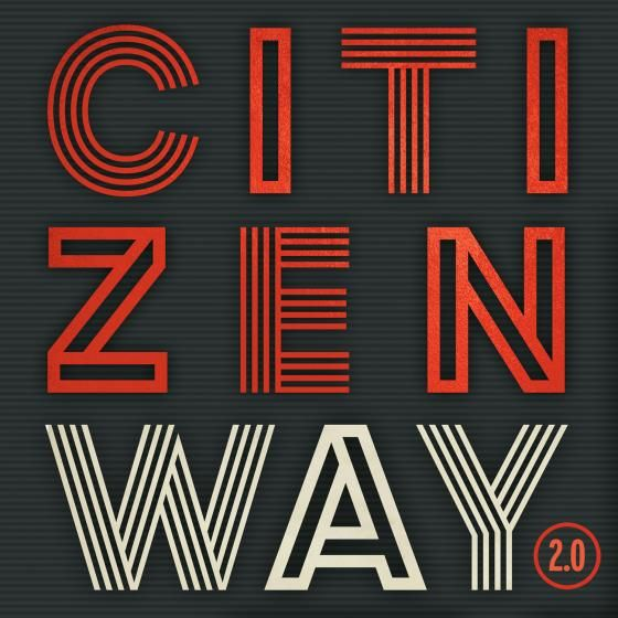 Citizen Way when I'm with you