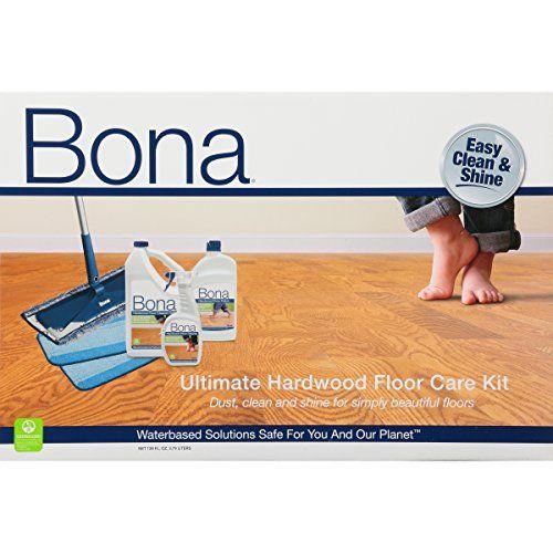 Bona Hardwood Floor Ultimate Care Kit Hardwood Floors Flooring Hardwood Floor Care