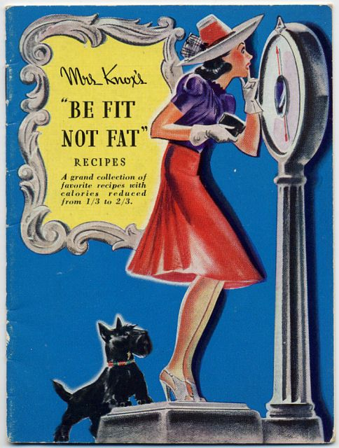 "Vintage 1940s ""Mrs Knox's Be Fit Not Fat"" recipe booklet. I love this illustration and the Scottie dog ""tipping the scale"" is so cute :+) #cookbook:"