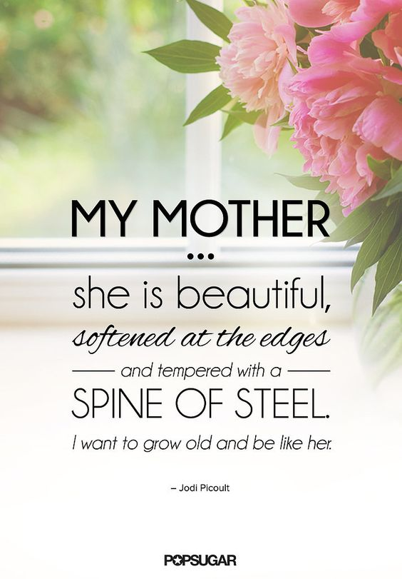 A quote in honor of Mother's Day.: