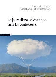 Le journalisme scientifique dans les controverses - Buscar con Google