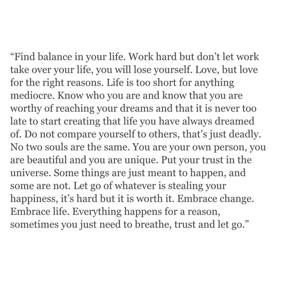 """Find balance... breathe, trust and let go."" I love this, from beginning to end.:"