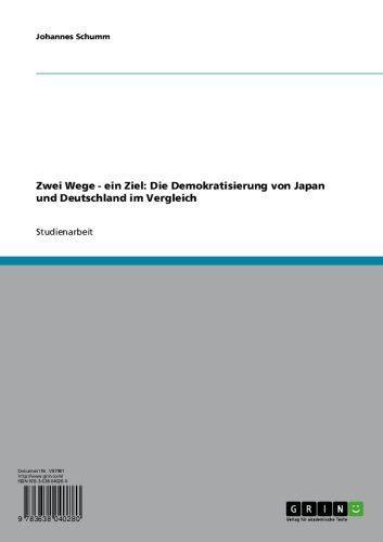 Zwei Wege - ein Ziel: Die Demokratisierung von Japan und Deutschland im Vergleich (German Edition) by Johannes Schumm. $17.23. Publisher: GRIN Verlag GmbH; 1. edition (April 25, 2008). 56 pages