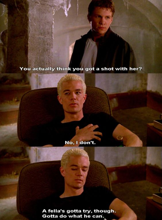 Spike never giving up on Buffy