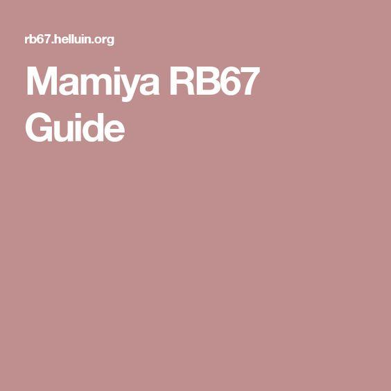 Mamiya RB67 Guide