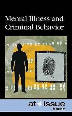 Mental Illness and Criminal Behavior