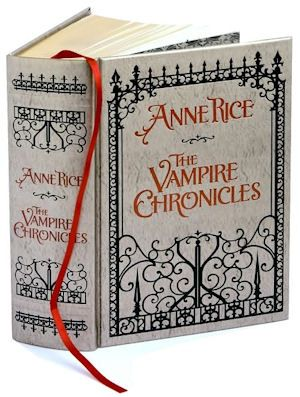 All the Vampires Chronicles by Anne Rice.