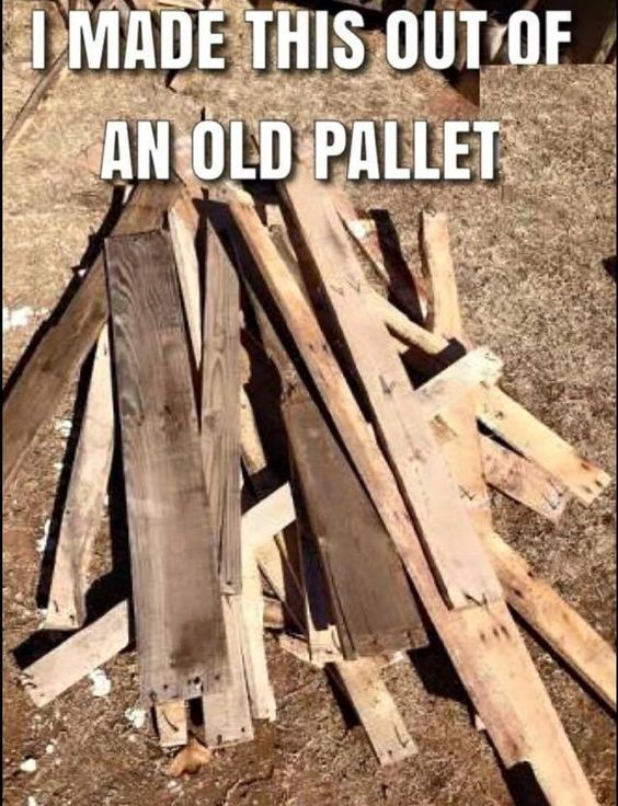 Image result for i made this out of some old pallets