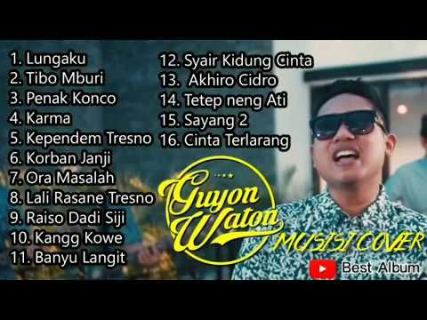 Full Album Guyon Waton Terbaru 2019 Youtube Di 2020 Karma