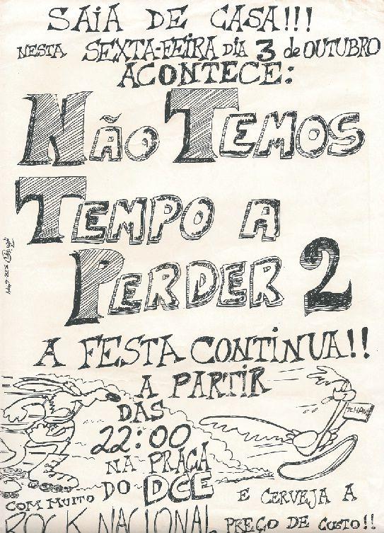 Não Temos Tempo a Perder 2 - Festa do DCE - 1997