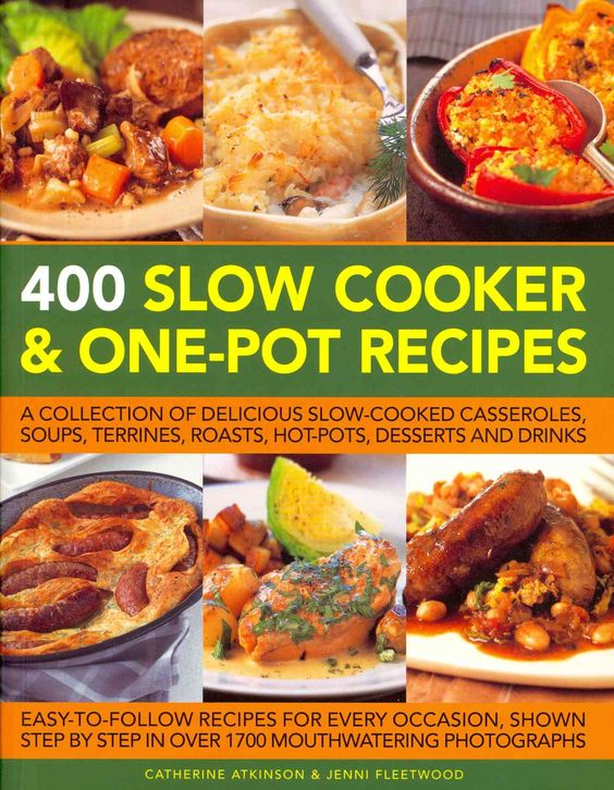 400 slow cooker one pot recipes a collection of for Delicious slow cooker soup recipes