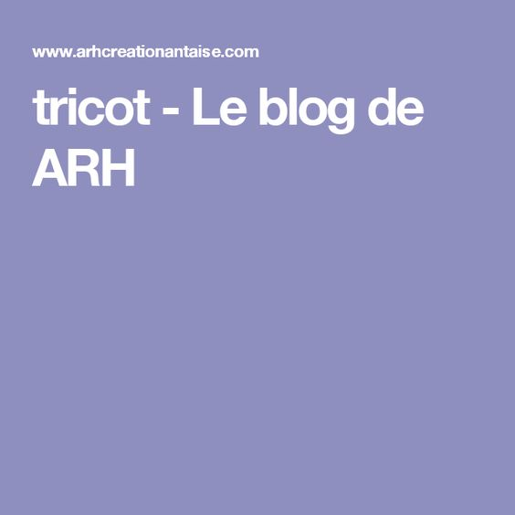 tricot - Le blog de ARH