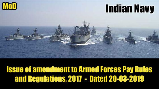 Dopt Navy Mod Issue Of Amendment To Armed Forces Pay Rules And Regulations 2017 Armed Forces Navy Indian Navy