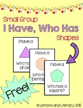 "This ""I Have, Who Has"" game is a quick and easy way to practice identifying two-dimensional shapes  This FREE product contains 8 cards, each with a different shape on it.  It's perfect for small groups of eight students or less (some students may be given more than one card)."