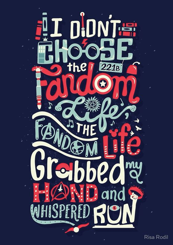 fandom life by risa rodil lol this goes for