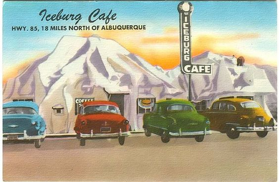 Iceberg Cafe, north of Albuquerque.  A diner shaped like an iceberg.