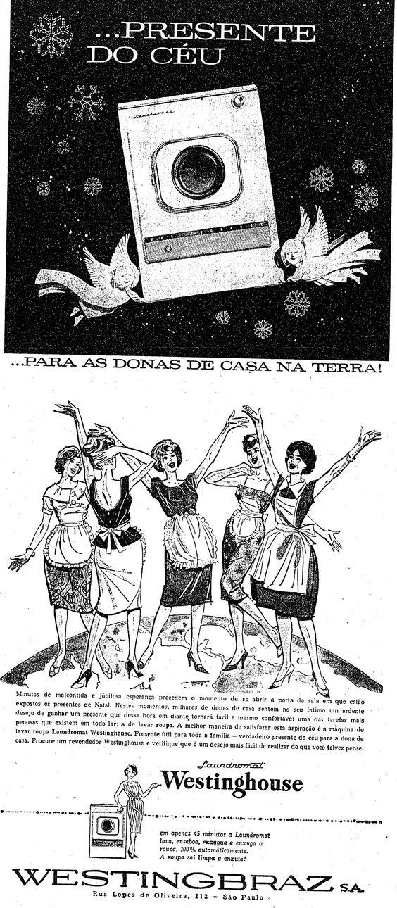 """""""Presente do céu para as donas de casa na terra!"""" 6 de dezembro de 1959  http://blogs.estadao.com.br/reclames-do-estadao/2011/05/06/presente-do-ceu/"""