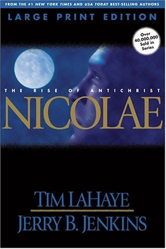 Nicolae (Left Behind, Book 3) by Tim LaHaye