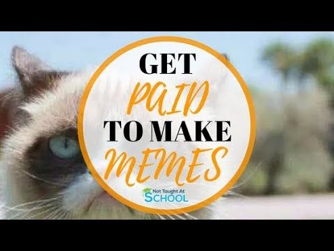 Get Paid To Make Memes 25 100 Earn Money Online Online Work From Home Memes