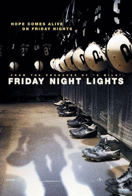 Friday Night Lights de Peter Berg  Adaptation ciné de la série du même nom, Friday Night Lights décrit la passion démesurée d'une petite ville du Texas envers son équipe de football américain. Les destins personnels et la vie de l'équipe sont habilement mêlés dans ce film à la fois intense, réaliste et émouvant.