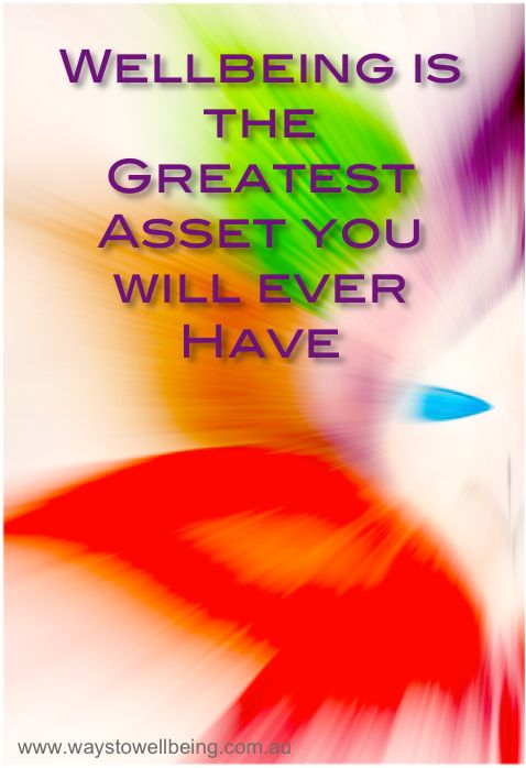 WELLbeing is your Greatest Asset