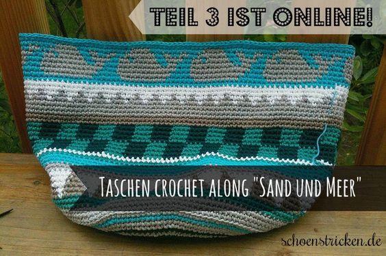 Taschen Crochetalong Teil 3 ist online schoenstricken.de