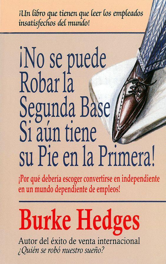 ¡No se puede robar la segunda base si aún tiene su pie en la primera! - Libro
