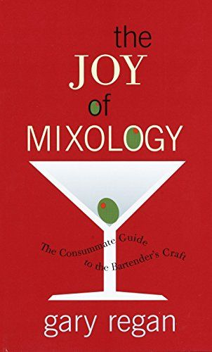 The Joy Of Mixology The Consummate Guide To The Bartende Https Www Amazon Com Dp 0609608843 Ref Cm Sw R Pi Dp U X Cocktail Book Mixology Bartending Books