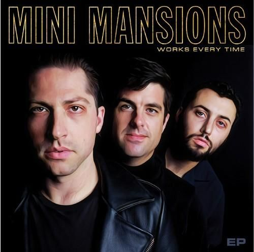 Mini Mansions Works Every Time Vinyl Lp Fun Songs The Last Shadow Puppets Lp Vinyl