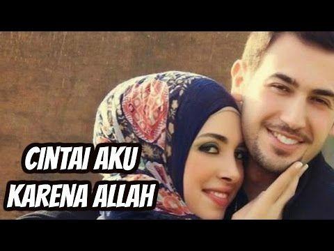 Cintai Aku Karena Allah Novi Ayla Caka Clip Muslim Prewedding Youtube Allah Cinta