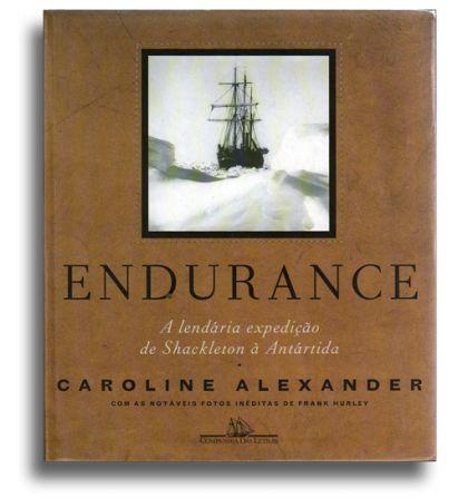 """""""Endurance – A lendária expedição de Shackleton à Antártida"""" by Caroline Alexander"""