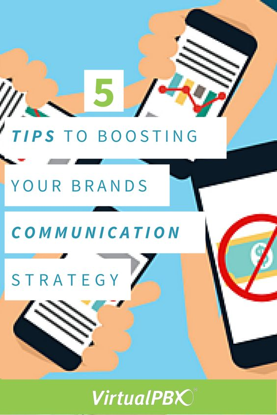 5 Tips to Boosting your Brands Communication Strategy marketing - communication strategy