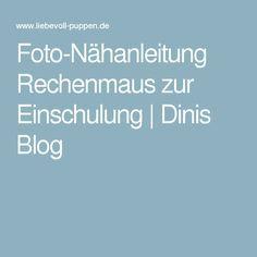 Foto-Nähanleitung Rechenmaus zur Einschulung | Dinis Blog