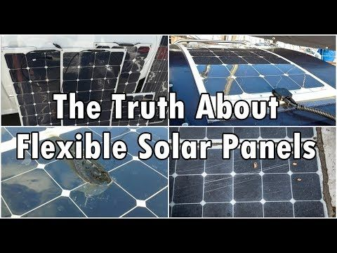 The Truth About Flexible Solar Panels Youtube With Images Flexible Solar Panels Solar Panels Best Solar Panels