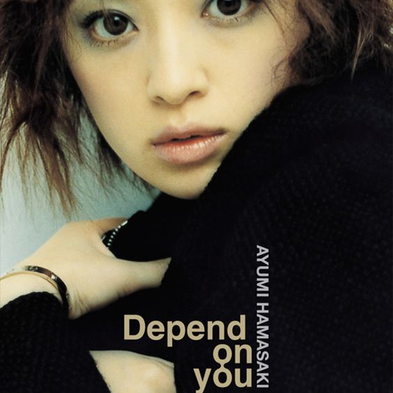 Depend on youの浜崎あゆみ