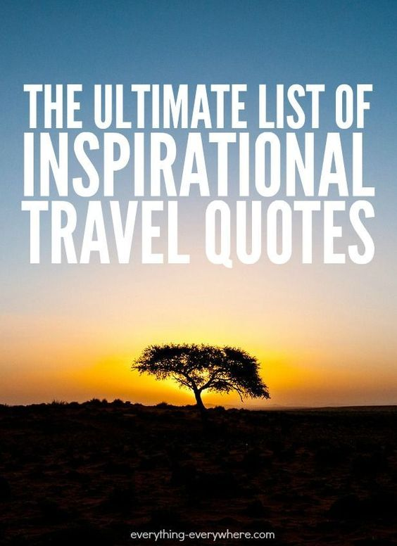 Inspirational Travel Quotes Travel Quotes And