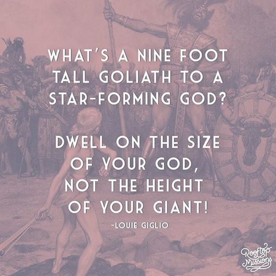 What's a nine foot tall Goliath to a star-forming God? – Louie Giglio #RooftopMissions