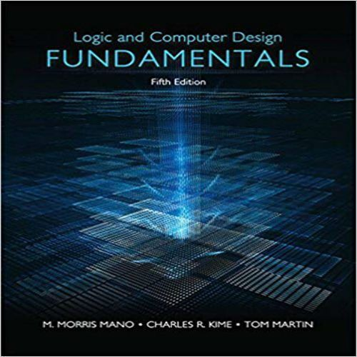 Logic And Computer Design Fundamentals 5th Edition By Mano Kime Martin Solution Manual Download Solution Manual Instan Fundamental 5 Books To Read Online Logic