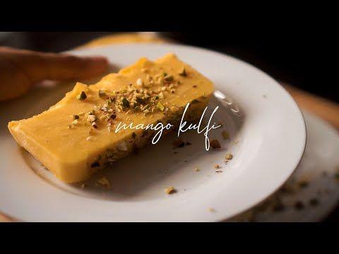 Asmr 3 Ingredients Easy Mango Kulfi Recipe No Condensed Milk No Cream Youtube In 2020 Kulfi Recipe Mango Kulfi Kulfi