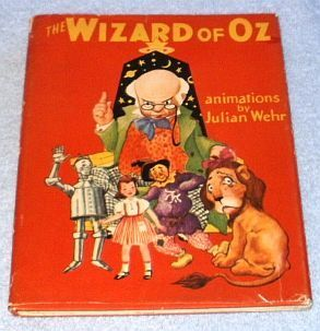 Wizard of Oz Book Frank Baum, Moving Animations by Julian Wehr 1944. NOW SOLD: