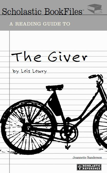 Free 64 page guide for The Giver by Lois Lowery
