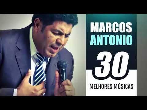 As Melhores Musicas De Marcos Antonio Youtube Com Imagens