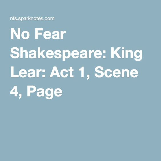 No Fear Shakespeare: King Lear: Act 1, Scene 4, Page 6