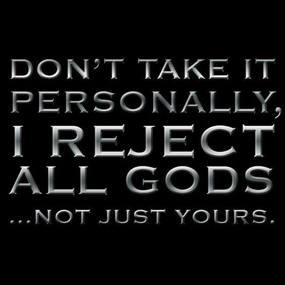 I Reject All Gods