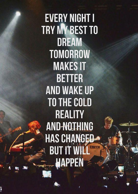 Paramore lyrics, Home and Close to on Pinterest Paramore Lyrics