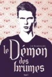 Critiques, citations, extraits de Le démon des brumes de Luc Blanvillain. Luc Blanvillain change de registre et signe un bon livre, pas son meil...